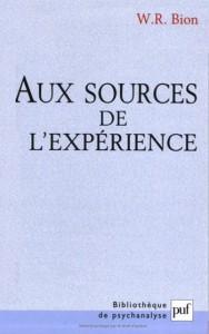 livre Aux sources de l'expérience, W.R Bion